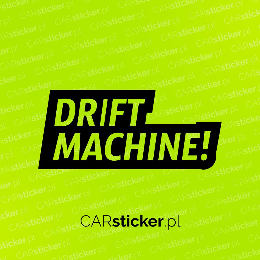 drift machine