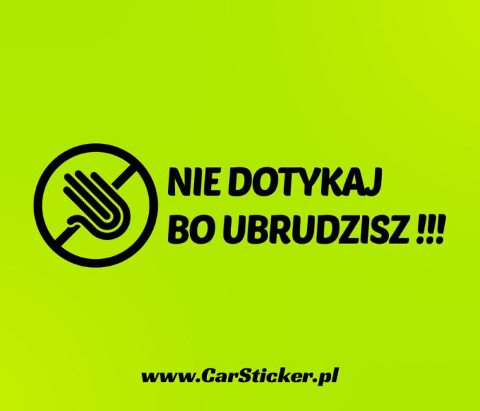 nie-dotykaj-bo-ubrudzisz (2)