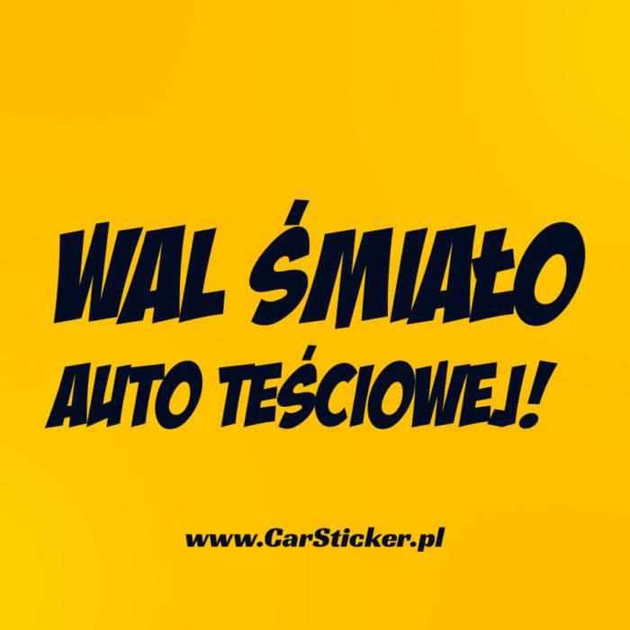 wal-smialo-auto-tesciowej