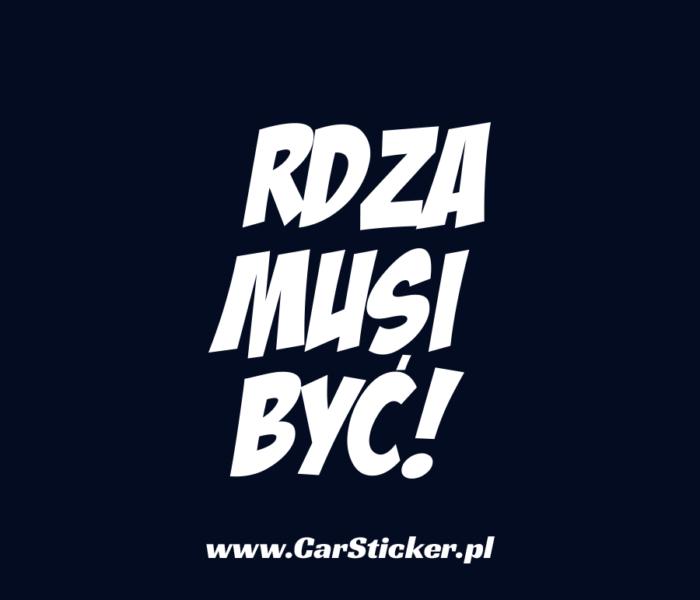 rdza-musi-byc