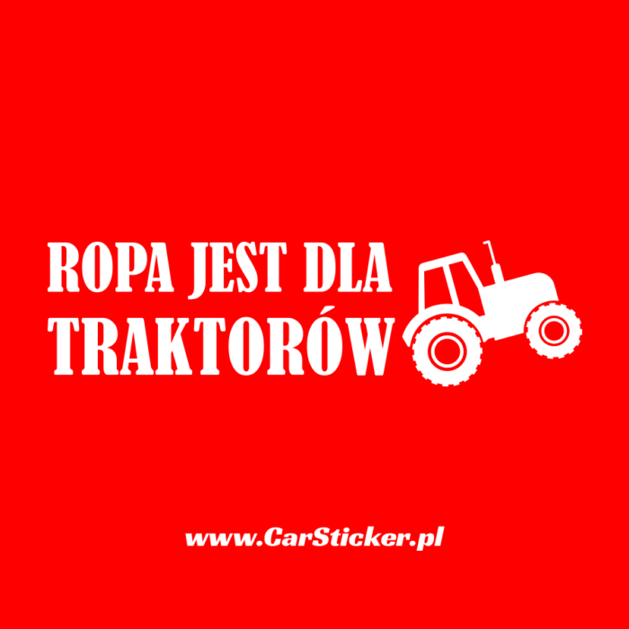 ropa-jest-dla-traktorow