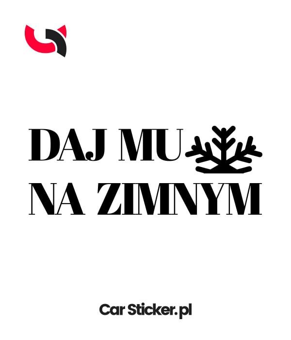 naklejka_daj_mu_na_zimnym-min