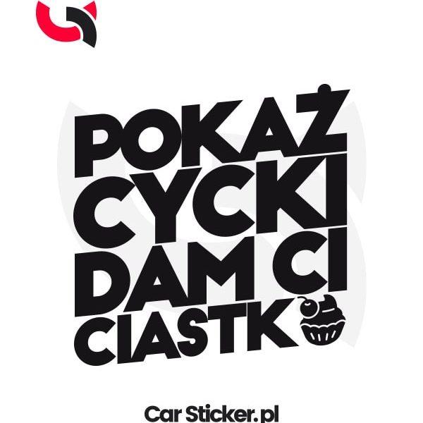 naklejka-pokaz-cycki-dam-ci-ciastko-w01