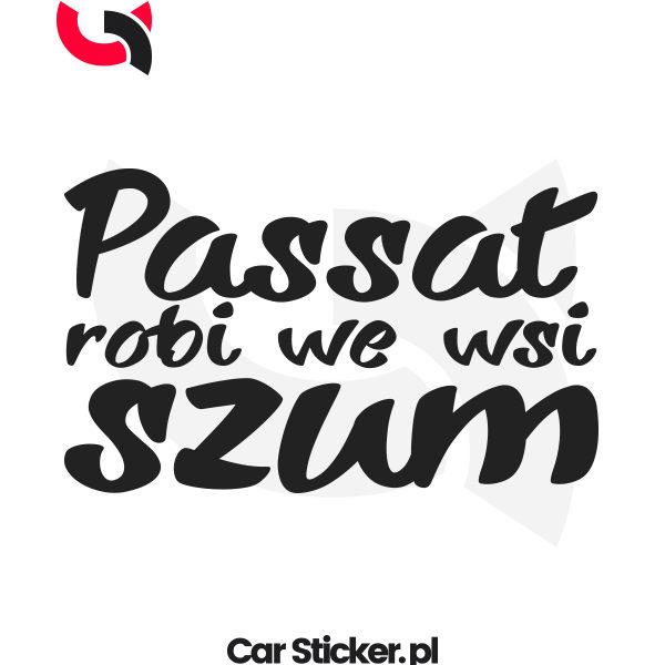 Passat-robi-we-wsi-szum