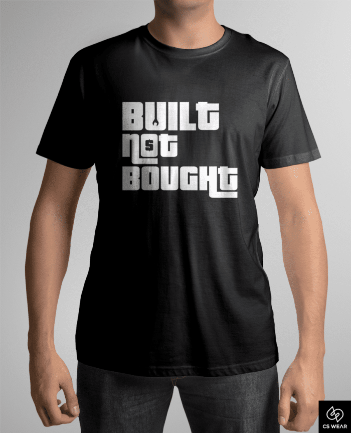 t-shirt-built-not-bought (1)