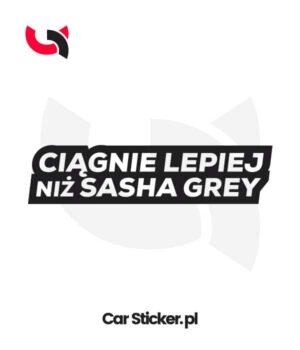 naklejka-ciagnie-lepiej-niz-sasha-grey