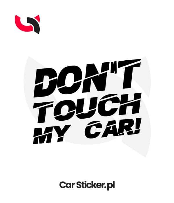 naklejka-dont-touch-my-car-w01