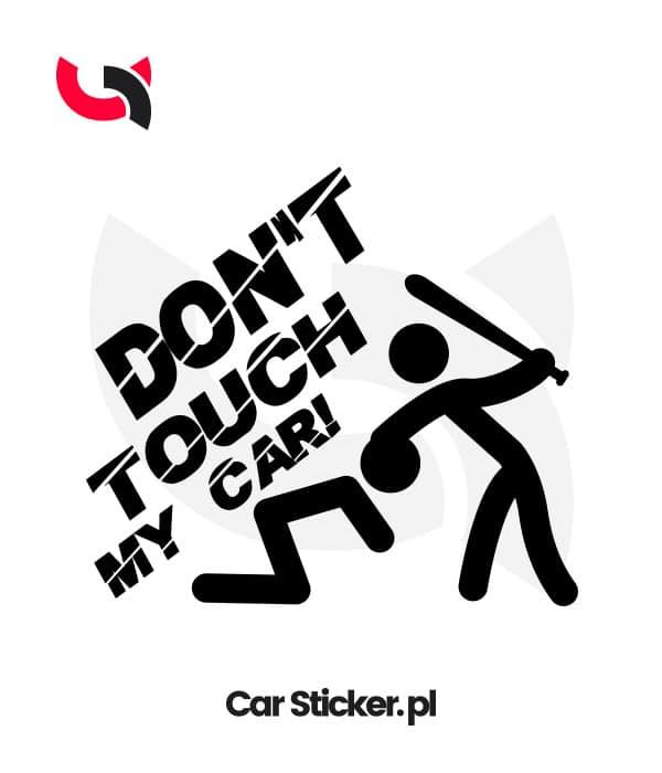 naklejka-dont-touch-my-car-w03