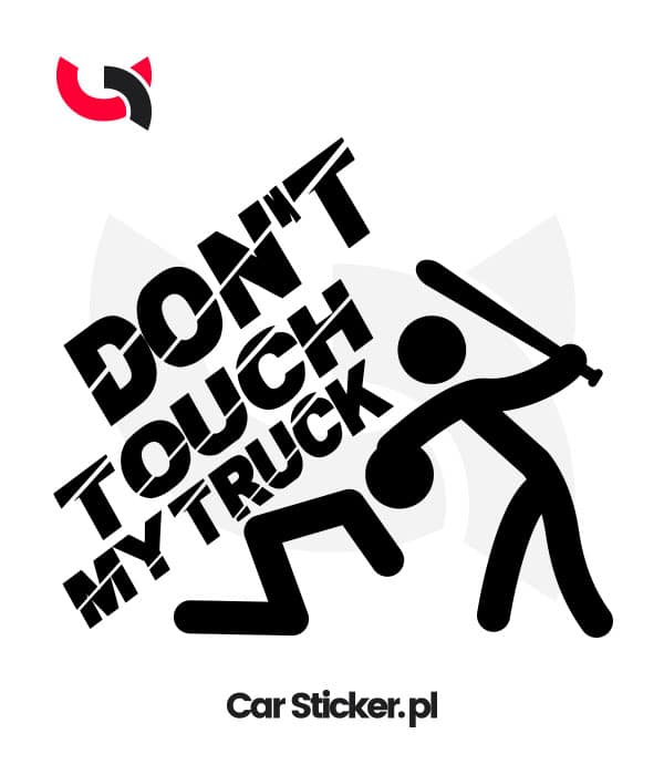 naklejka-dont-touch-my-truck